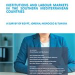 EMNES Study: Institutions and labour markets in the Southern Mediterranean countries – A survey of Egypt, Jordan, Morocco & Tunisia