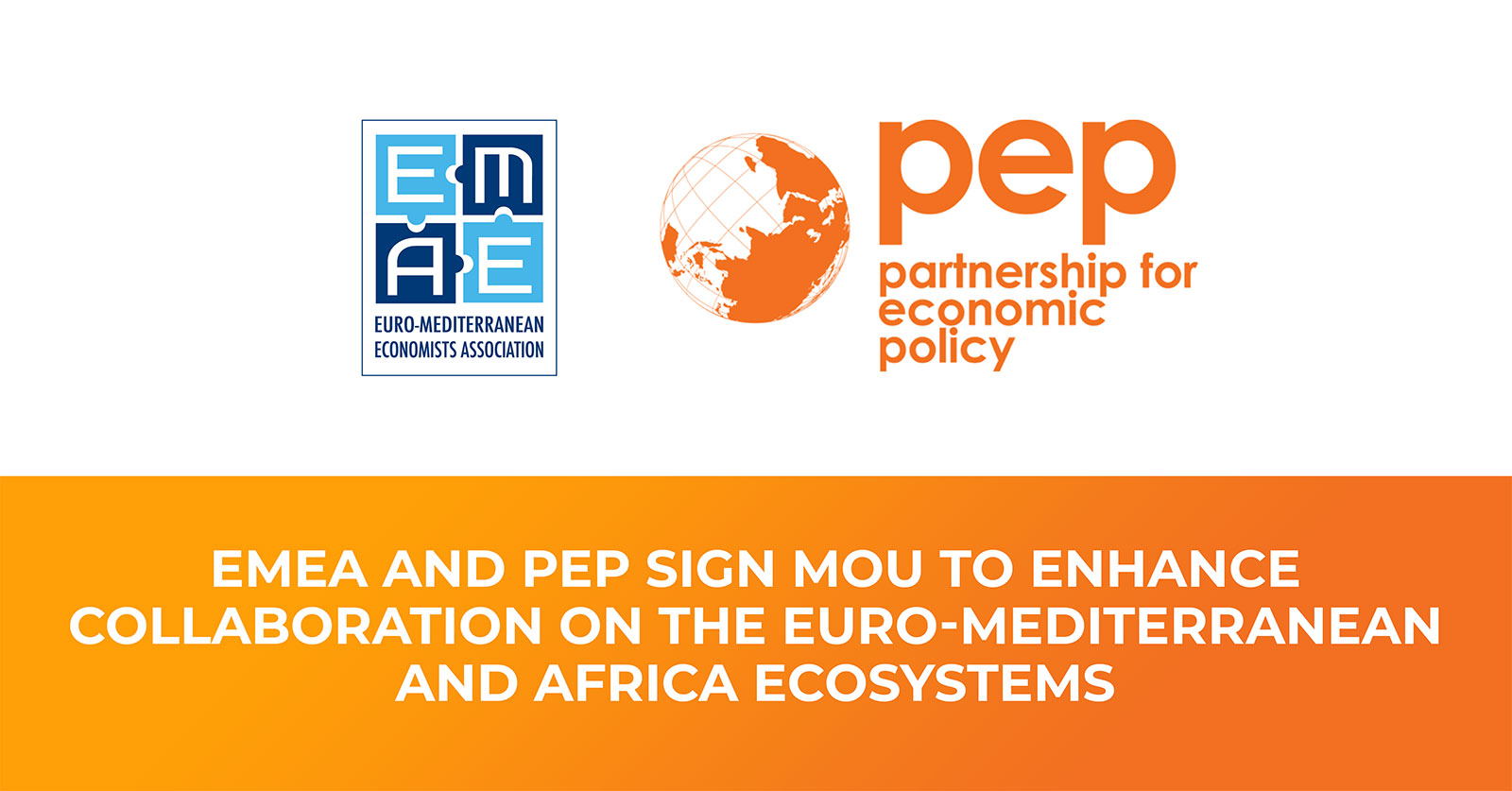 EMEA and PEP sign MoU to enhance collaboration on the Euro-Mediterranean and Africa ecosystems