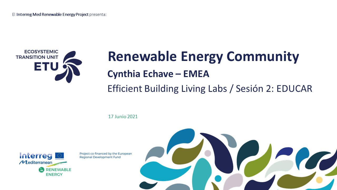 "EMEA participation in the Interreg MED Renewable Energy Community ""Efficient Building Living Lab"""