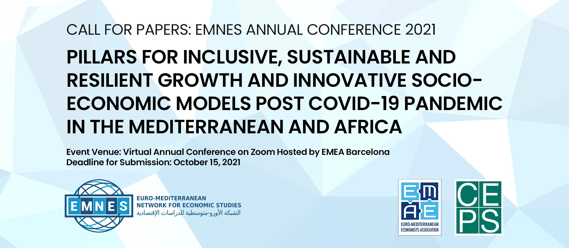 Call for papers: EMNES Annual Conference 2021 Pillars for Inclusive, Sustainable and Resilient Growth and Innovative Socio-Economic Models Post COVID-19 Pandemic in the Mediterranean and Africa